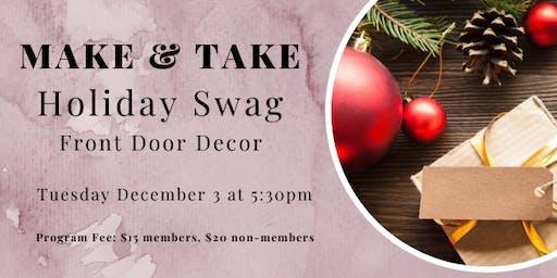 Make and Take Tuesday: Holiday Swag