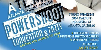 ATLANTA MODEL LEAGUE POWERSHOOT /CONVENTION/PARTY/ CASTING CALL
