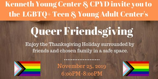 Queer Friendsgiving for LGBTQIA+ Youth