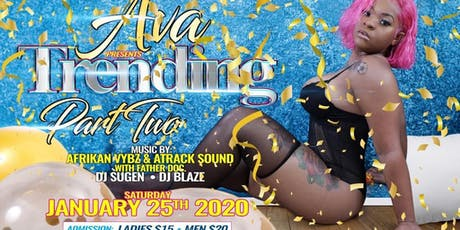 Ava presents trending part two tickets