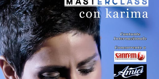 MASTERCLASS DI CANTO & PERFORMER I Artista - Karima