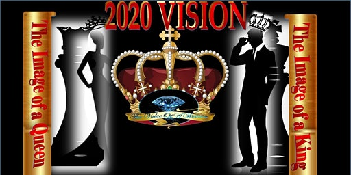 The  Value of a Woman 2020 Vision-Kings and Queens