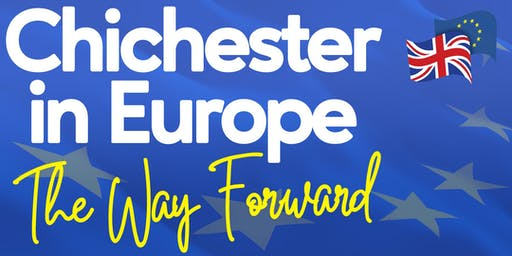 Chichester in Europe - The Way Forward