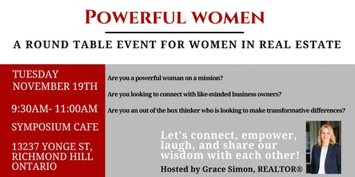 Powerful Women in Real Estate- Round Table Event