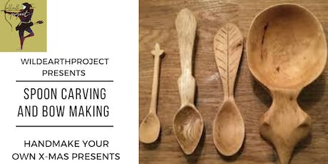 Carve Your Own Spoon or Bow/Arrows For X Mas Gifts tickets