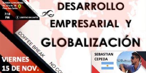 DESARROLLO EMPRESARIAL Y GLOBALIZACIÓN
