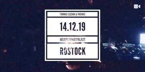 Thomas Lizzara & Friends at Helgas Stadtpalast Rostock