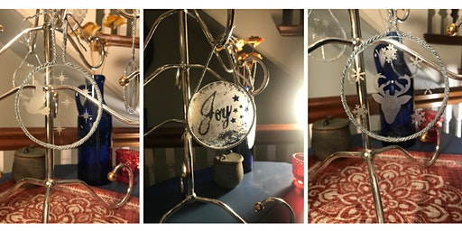Etched Glass Ornaments Workshop