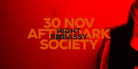 NIGHT EMBASSY presents: AfterDark Society tickets