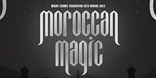 Mount Carmel Foundation 36th Annual Gala Moroccan Magic