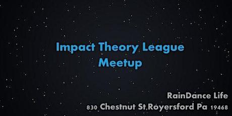 Impact Theory League Meetup tickets