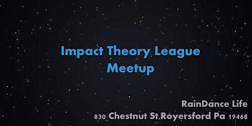 Impact Theory League Meetup