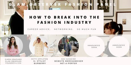 How to break into the fashion industry - Fashion Panel tickets