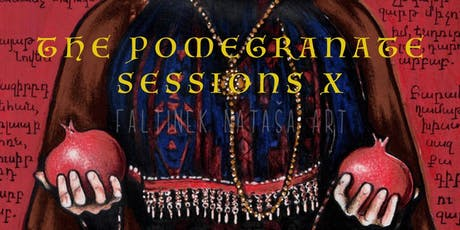 The Pomegranate Sessions X tickets