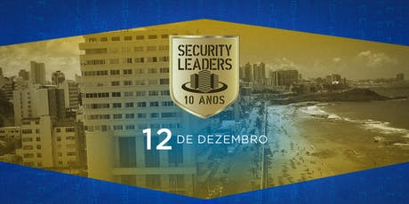Security Leaders Salvador - 1ª Edição ingressos
