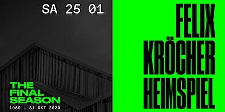 Felix Kröcher: Das Heimspiel im Loft Tickets