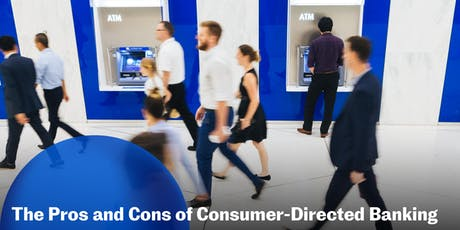 The Pros and Cons of Consumer-Directed Banking tickets