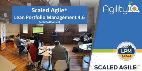 SAFe® 4.6 Lean Portfolio Management with Certification tickets
