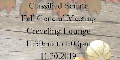 Classified Senate Fall General Meeting