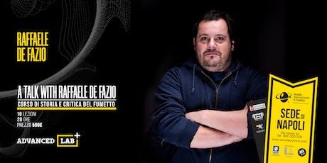 :::ADVANCED LAB::: Critica e Storia del Fumetto con Raffaele De Fazio biglietti