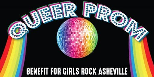 QUEER PROM Benefit for Girls Rock Asheville