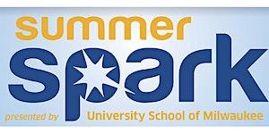 Summer Spark 2020 presented by University School of...