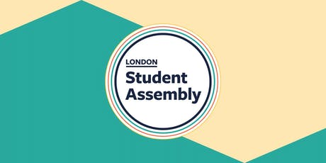 London Student Assembly: OUR Political Voice tickets