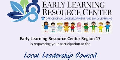 Early Learning Resource Center Region 17 Local Leadership Council