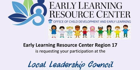 Early Learning Resource Center Region 17 Local Leadership Council tickets