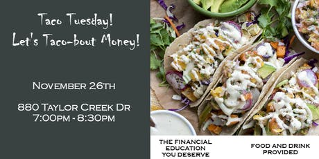 Taco Tuesday! Let's Taco-bout Money! tickets