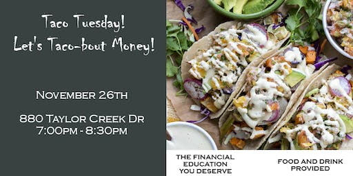 Taco Tuesday! Let's Taco-bout Money!