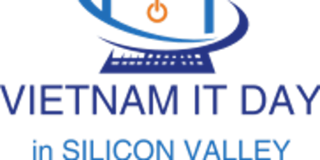 Vietnam IT Day in Silicon Valley, May 07, 2020 tickets