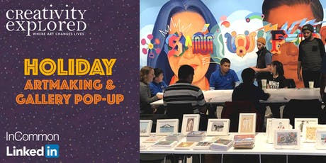 Holiday Artmaking & Gallery Pop-up at LinkedIn tickets