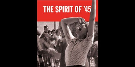 UK General Election Week Special Screening: The Spirit of '45 tickets