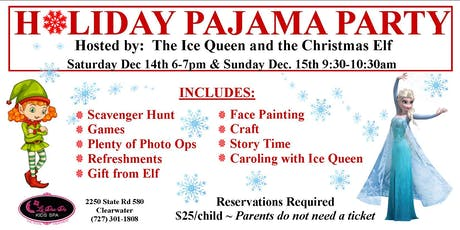 Holiday Pajama Party with the Ice Queen and Christmas Elf tickets