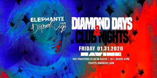 Elephante: Diamond Days & Club Nights at Ravine