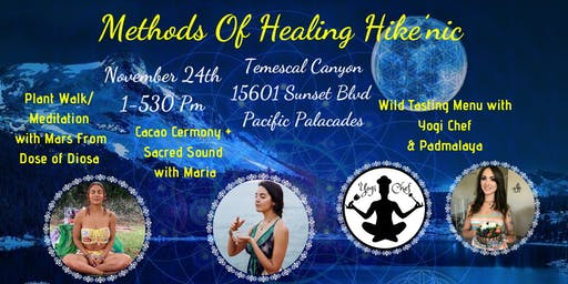 Methods of Healing Hike'nic