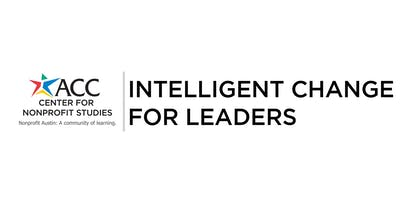 Intelligent Change for Leaders