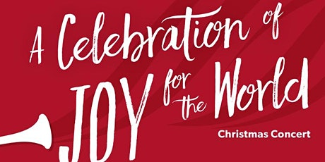 A Celebration of Joy for the World...A Christmas Concert tickets