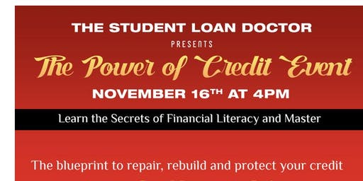 The Power of Credit presenter by The Student Loan Doctor
