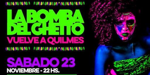 LA BOMBA DEL GHETTO vuelve a Quilmes!