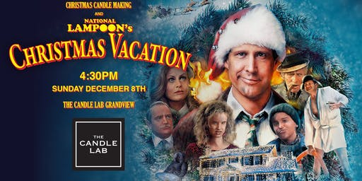 Movie Night - In: Christmas Candle - Making + Christmas Vacation