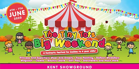 Tiny Tots Big Weekend - Kent tickets