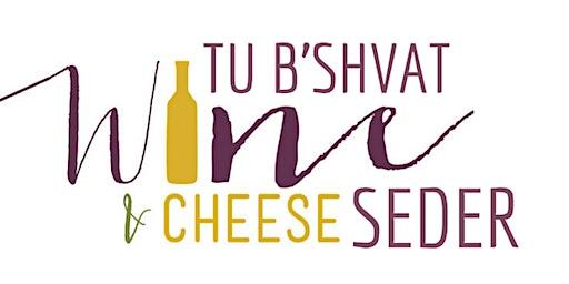 Tu B'Shvat Wine and Cheese Seder