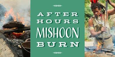 After-hours Mishoon Burn
