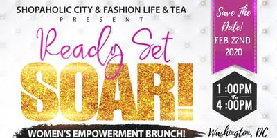 "Ready Set SOAR! Women's Empowerment Brunch ""DMV"""