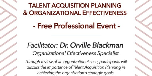 Talent Acquisition Planning & Organizational Effectiveness