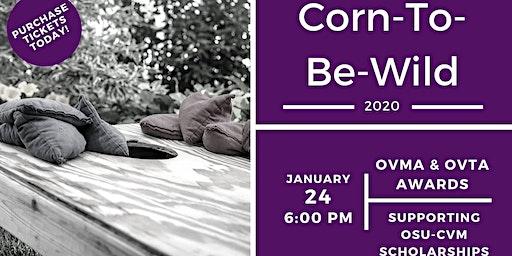 CornToBeWild: Friday Night Student Scholarship Fundraiser