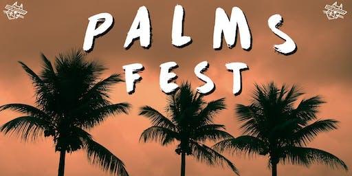 PALMS FEST 2019