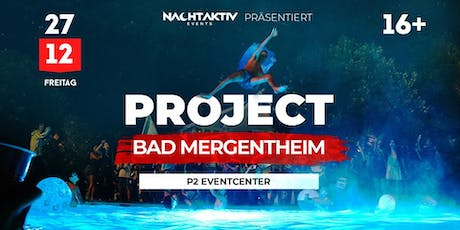 PROJECT BAD MERGENTHEIM! tickets